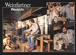 """Weinfurtner Glashütte"""